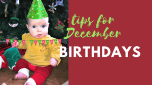 tips for december birthday