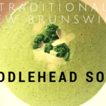 traditional new brunswick fiddlehead soup