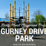 GURNEY DRIVE PARK best playground park moncton riverview Dieppe PICKLE PLANET