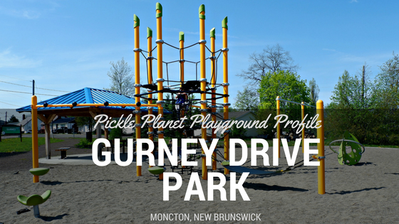 GURNEY DRIVE PARK best playground park moncton riverview Dieppe PICKLE PLANET