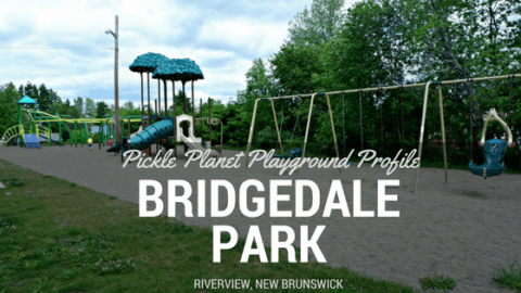 BRIDGEDALE moncton riverview dieppe best playground park pickle planet