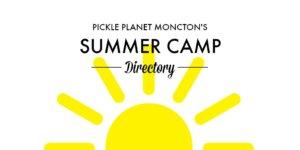 summer camps moncton pickle planet