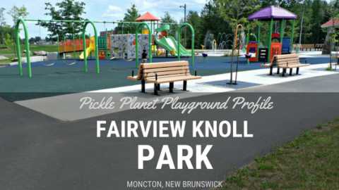 fairview knoll playground park moncton splash pad pickle planet near highway accessible