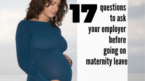 17 questions to ask your employer before going on maternity leave