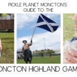 MONCTON HIGHLAND GAMES PICKLE PLANET MONCTON
