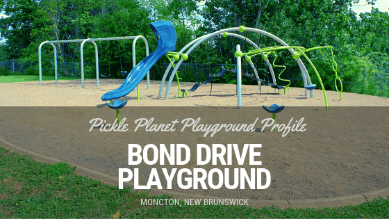 BOND DRIVE moncton PLAYGROUND PARK PICKLE PLANET