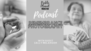 death Bereavement stillborn family end of life remembrance photography moncton new brunswick pickle planet podcast(1)