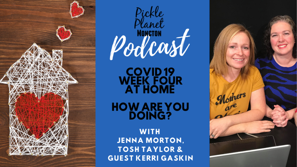 podcast moncton pickle planet parenting covid 19 mental wellness counsellor kids