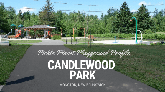 candlewood park playground PICKLE PLANET MONCTON