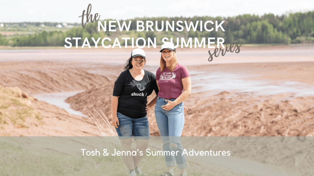 new brunswick staycation summer podcast pickle planet travel tourism ideas